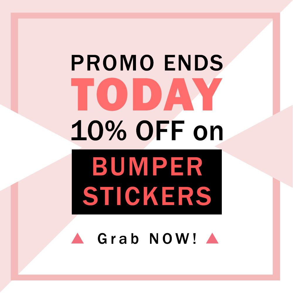 Bumper stickers in 2019 promo sale custom stickers outdoor