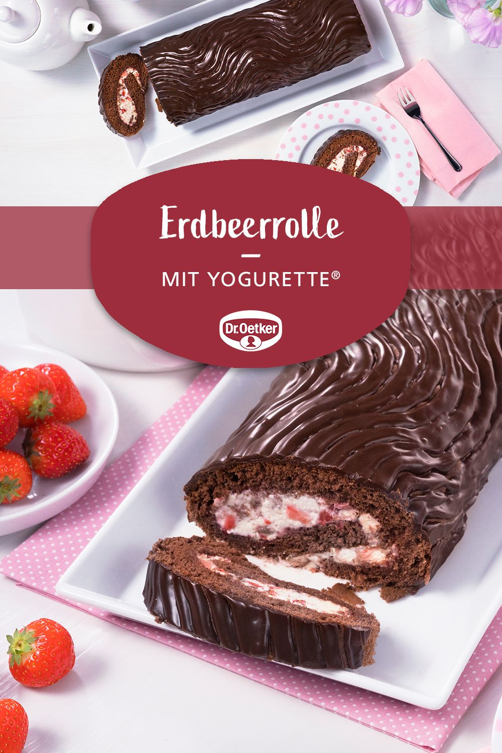 Erdbeerrolle mit Yogurette® #easyshrimprecipes