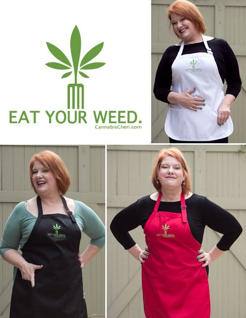 Eat Your Weed Aprons!