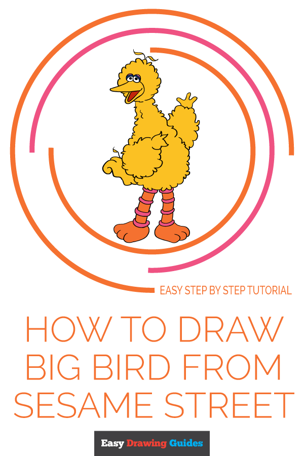 How To Draw Big Bird From Sesame Street Really Easy Drawing Tutorial Drawing Tutorial Easy Drawing Tutorial Sesame Street
