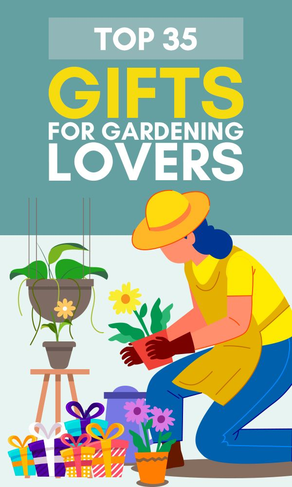Top 35 Gifts For Gardening Lovers