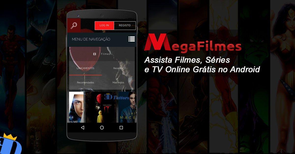 Mega Filmes Apk Aplicativo Para Assistir Filmes E Series Online