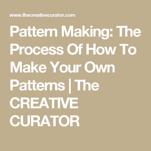 Learn How To Make Your Own Sewing Patterns | Creative, Patterns and ...