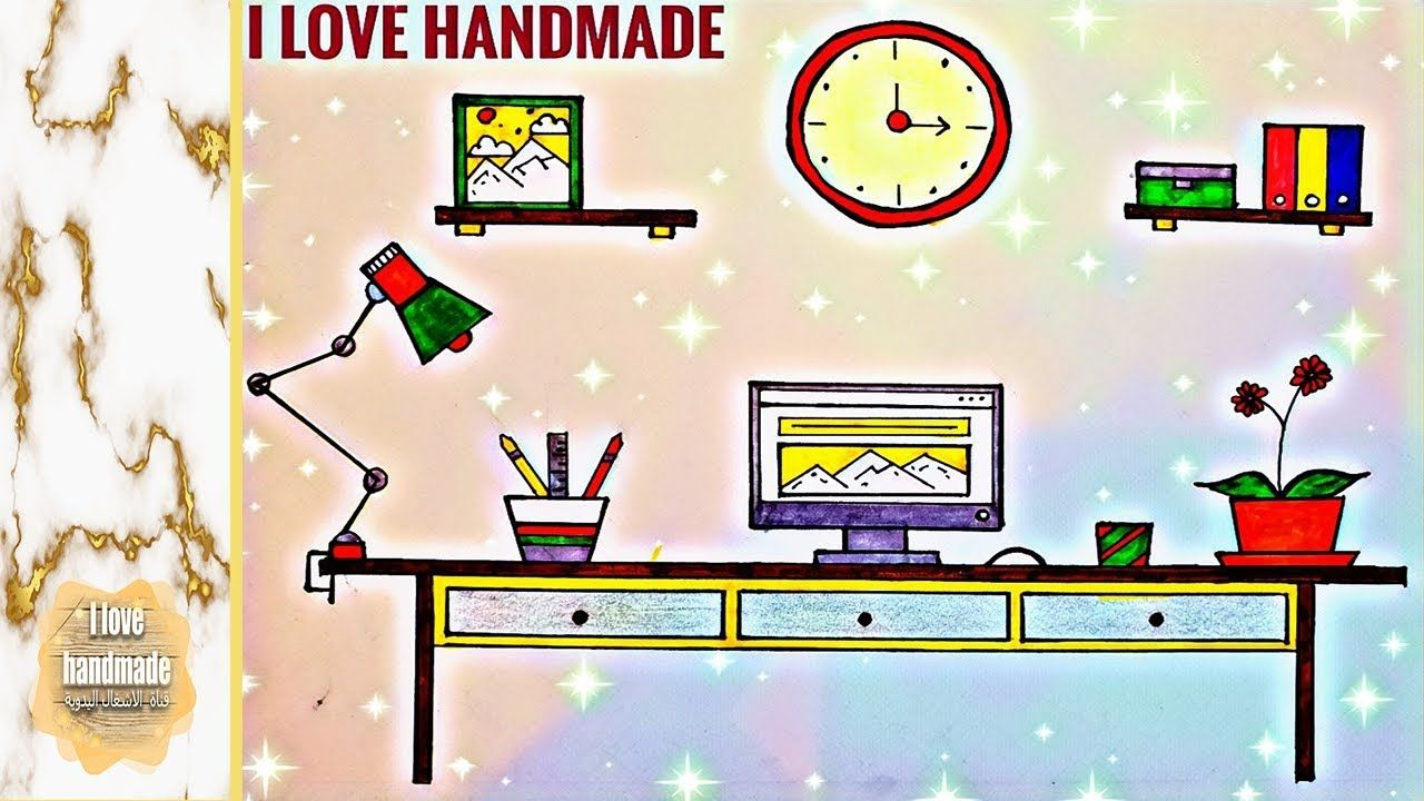Draw A Desk With Beautiful Coloring رسم مكتب كيوت وسهل جدا جدا مع التلوين Handmade Electronic Products My Love
