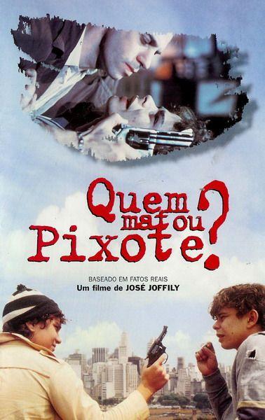 Excelente Filme Muito Bom Pixote Filmes Filme Nacional