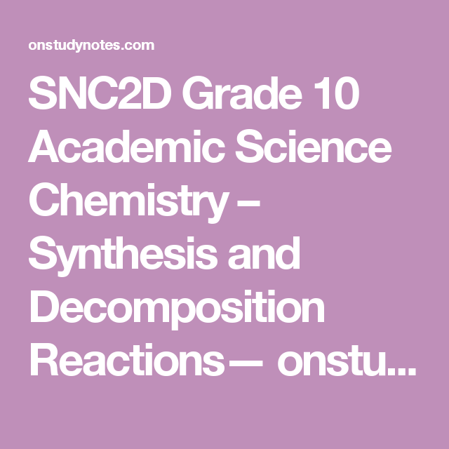SNC2D Grade 10 Academic Science Chemistry – Synthesis and