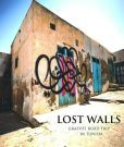 Lost Walls: Graffiti Road Trip through Tunisia