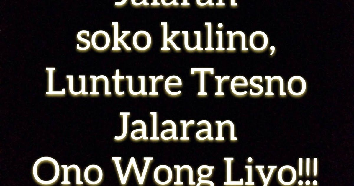 Kata Bijak Jawa Kuno Cikimm Com Kata Kata Bijak Bahasa Jawa