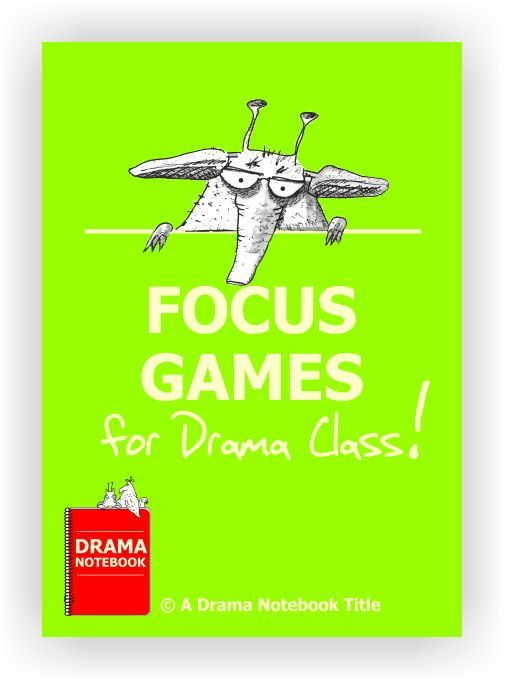 70 drama activities that can help your group members become more clear, present and focused.