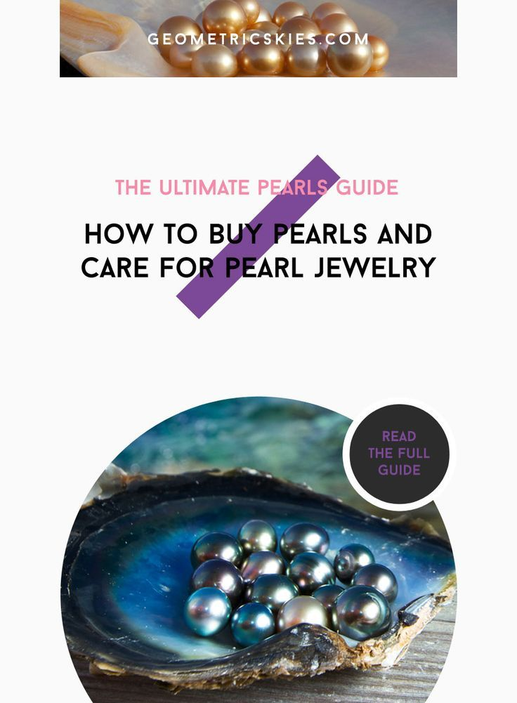 How to buy pearls and care for pearl jewellery in 2020