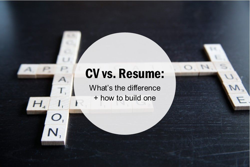 Cv vs resume whats the difference and how to build one