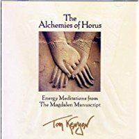 The Alchemies of Horus: Energy Meditations from the Magdalen Manuscript