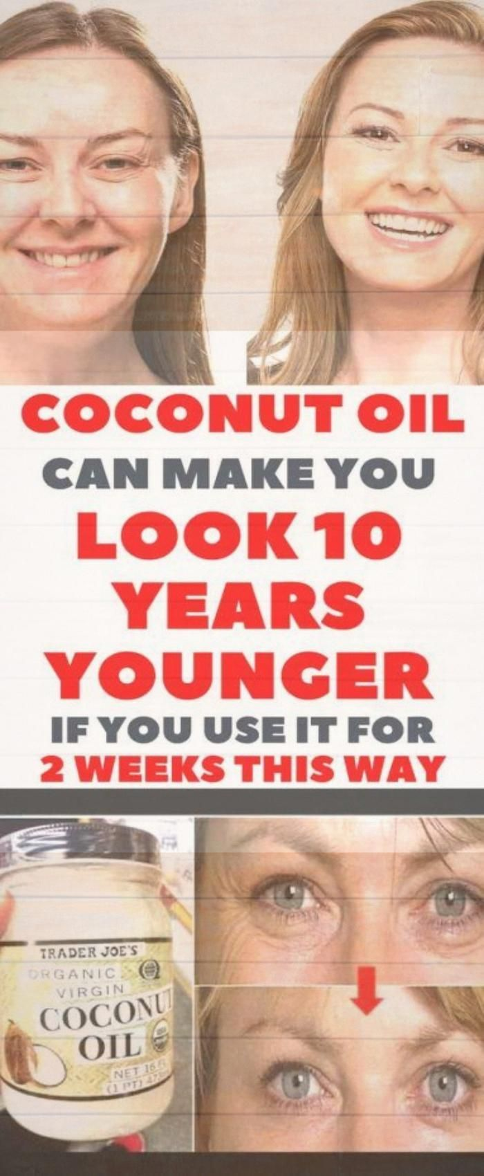 Coconut Oil Can Make You Look 10 Years Younger If You Use It For 2 Weeks This Way #health #fitness #...