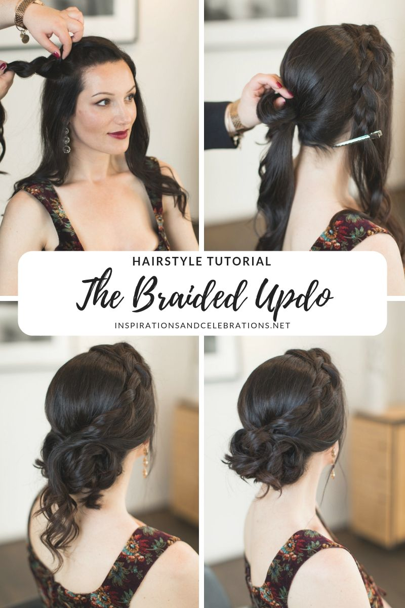Hairstyle Tutorial: A Romantic Braided Updo Inspired by a Modern-Day Princess #updotutorial