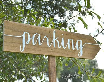 Wedding Directional Sign Custom Parking Sign Wooden Parking Etsy Wooden Wedding Signs Custom Wedding Signs Wedding Calligraphy Signs