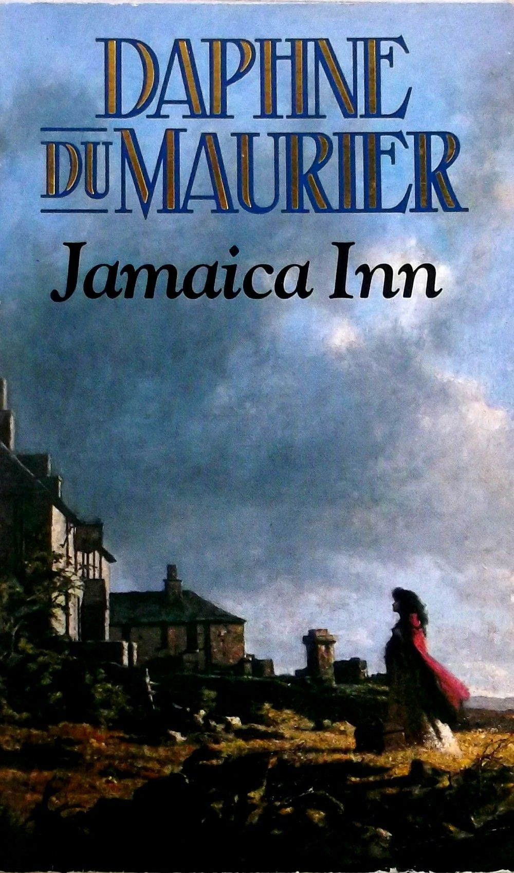 "Jamaica Inn by Daphne Du Maurier, the author of the novel ""Rebecca ..."