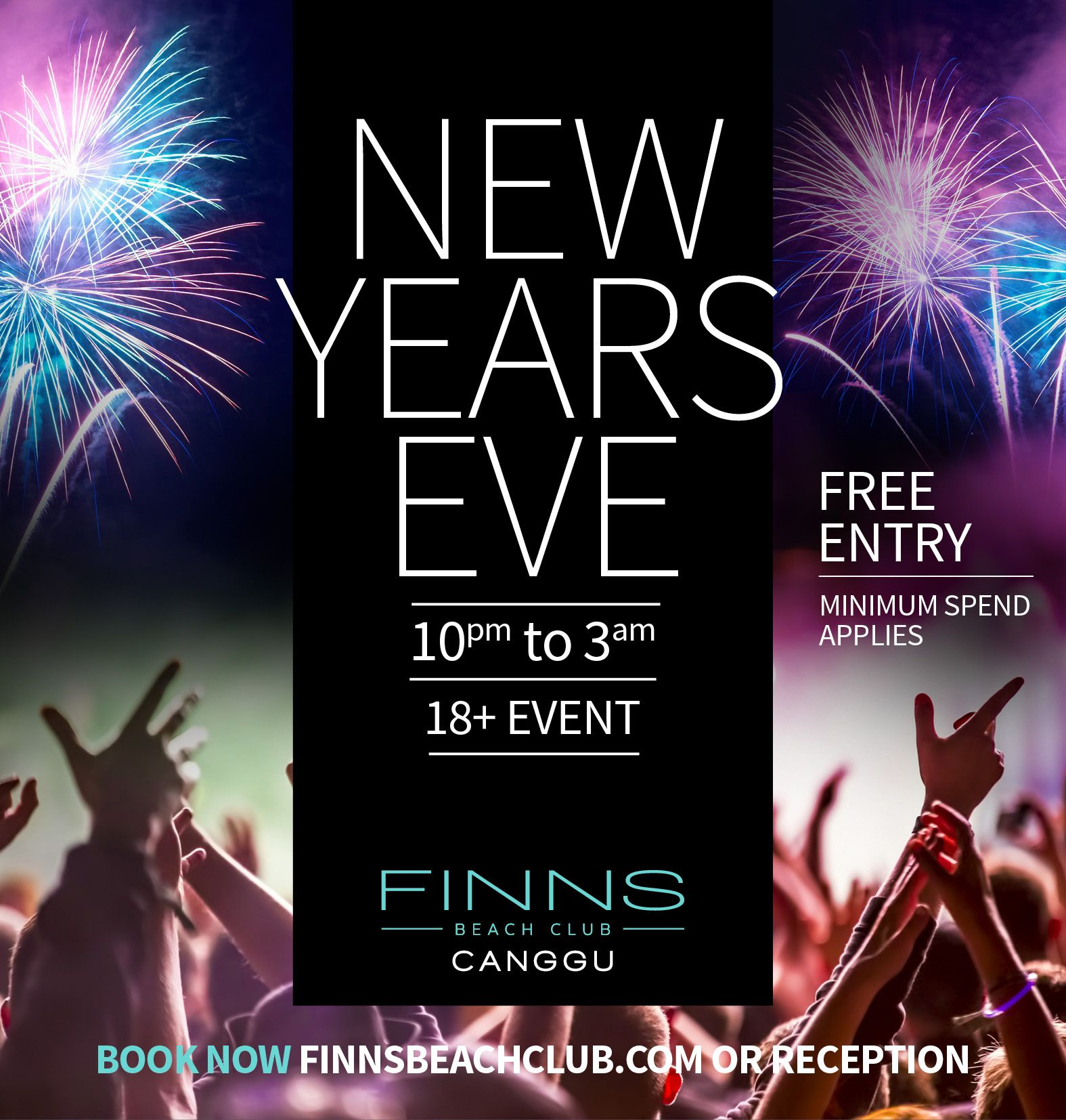 Where To Party On New Year S Eve Check Out Some Of The Coolest Parties Happening In Bali On 31st December And Book Now Finns Beach Club Event Calendar Bali