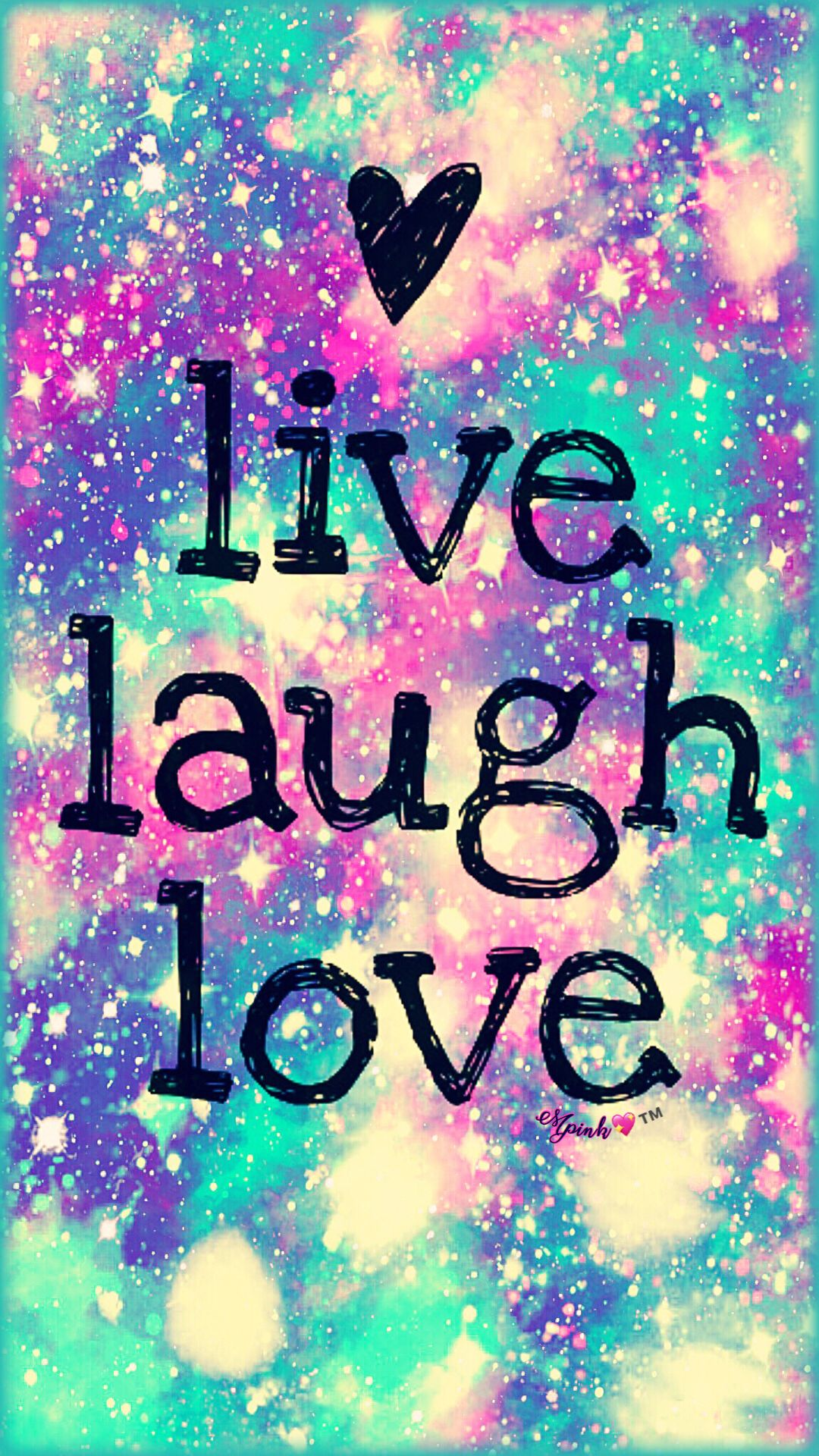 Live Laugh Love Galaxy Wallpaper androidwallpaper