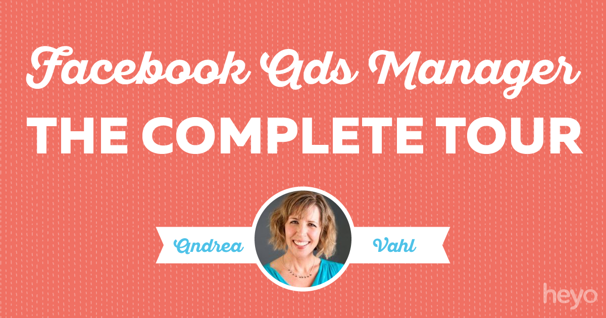 Complete-tour-of-the-new-facebook-ads-manager/