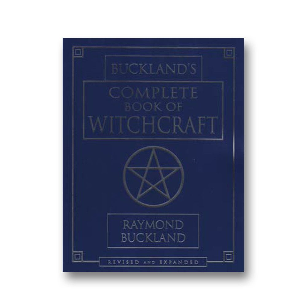Bucklands complete book of witchcraft second edition
