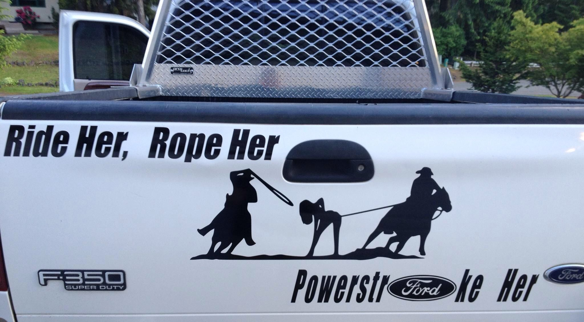 Ride her Rope her Powerstroke her ford logo vinyl decal