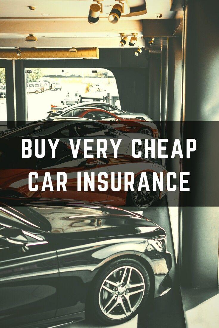 Buy Very Cheap Car Insurance | Cheap car insurance, Car ...
