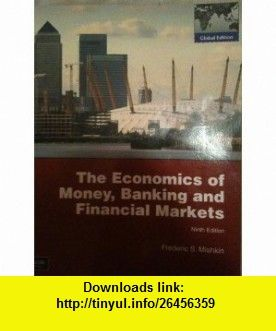 Economics of money banking financial markets 9th ninth edition economics of money banking financial markets 9th ninth edition fandeluxe Choice Image