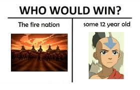 Image Result For Who Would Win Memes Memes Avatar The Last Airbender The Last Airbender