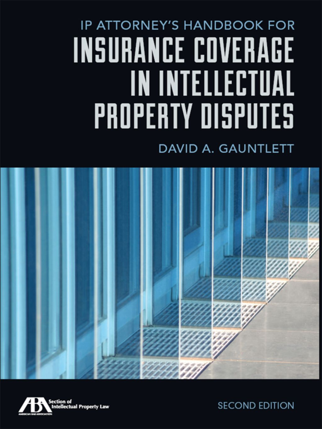 Ip Attorney S Handbook For Insurance Coverage In Intellectual
