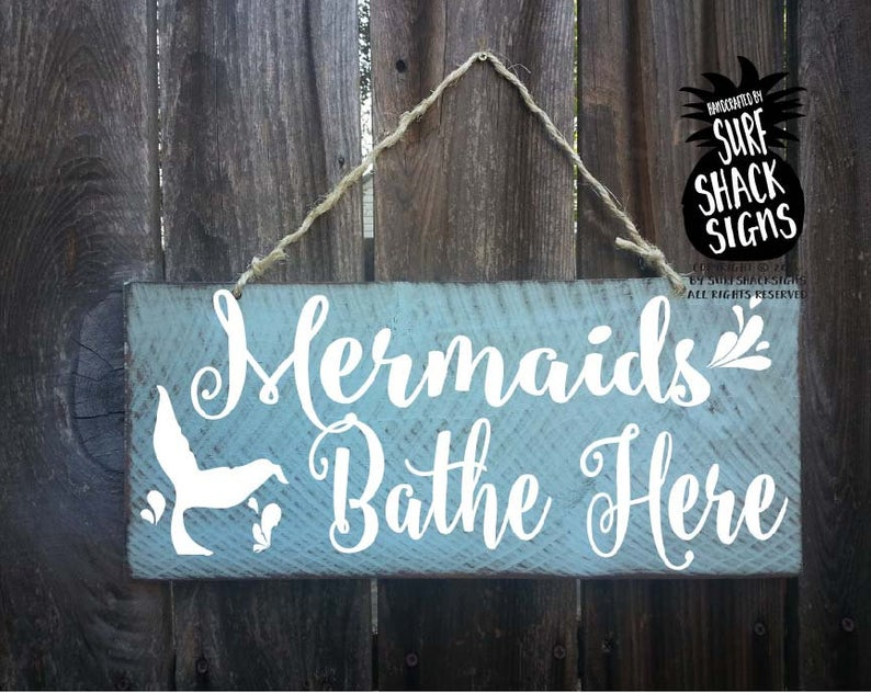 mermaids bathe here, mermaid decor, mermaid sign, mermaid decoration, mermaid gift, mermaid bathroom decor, mermaid wall decor, 158/192