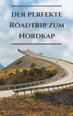 Photo of 9000 km to the end of the world – on the way to the North Cape