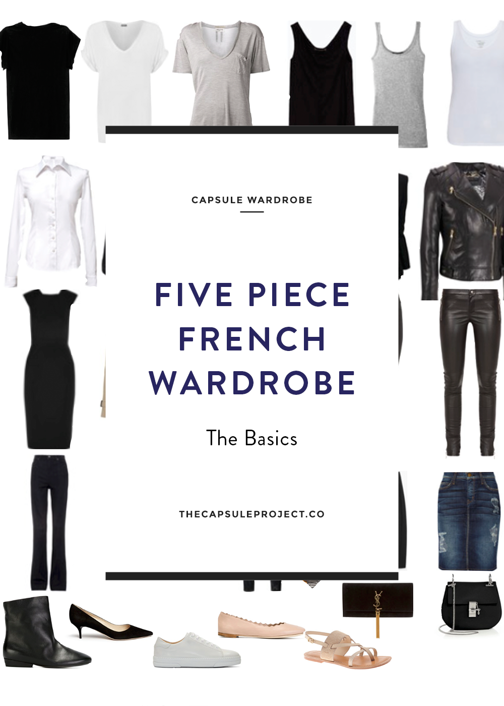 French Capsule: The Five Piece French Wardrobe