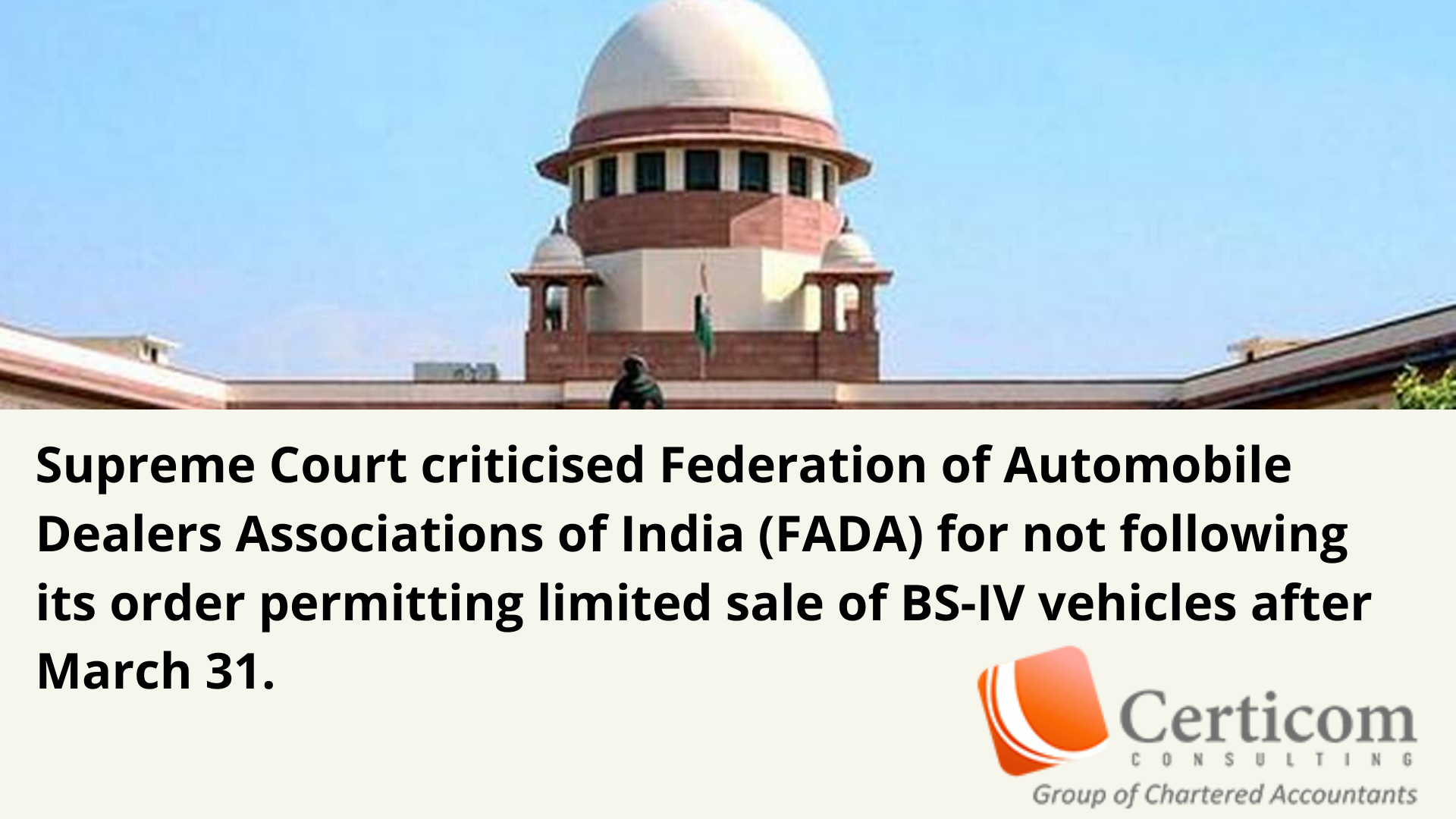 Supreme Court Criticised Federation Of Automobile Dealers Associations Of India Fada For Not Following Its Orde Chartered Accountant Car Dealer Supreme Court