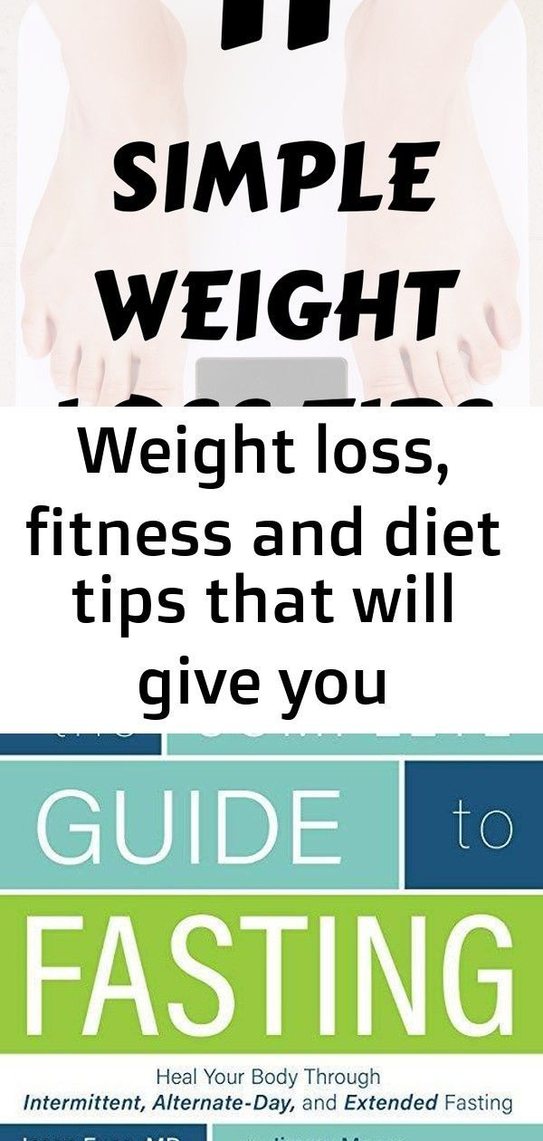 Weight loss, fitness and diet tips that will give you motivation, inspiration and affirmations. me 7...
