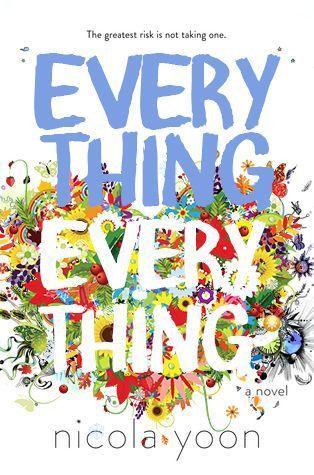 Epub Everything Everything By Nicola Yoon Ebookkake Nicola Yoon Epub Everything Everything Nicola Yoon