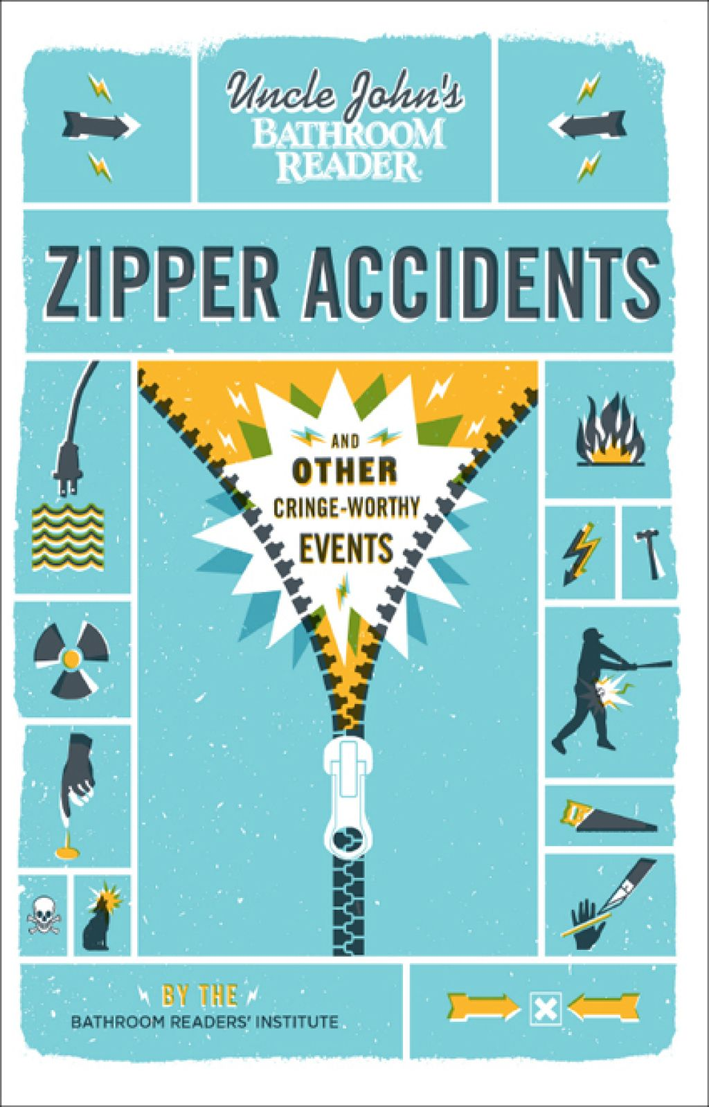 Uncle John's Bathroom Reader Zipper Accidents (eBook ...