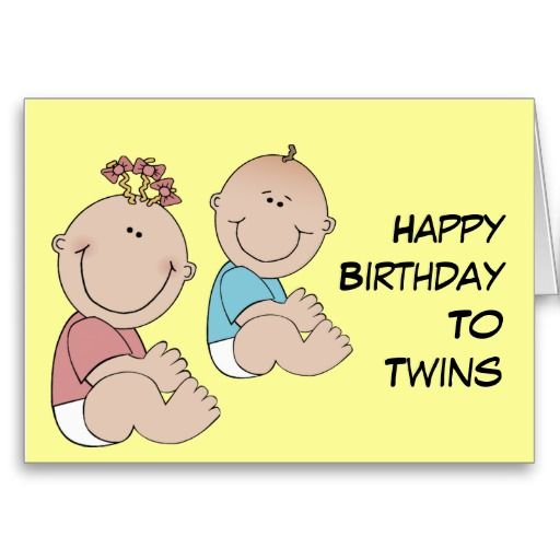 Happy Birthday To Twins Card Pinterest Happy Birthday Twins And