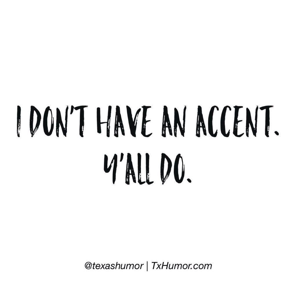 I love my accent!  ) More b147b955e788
