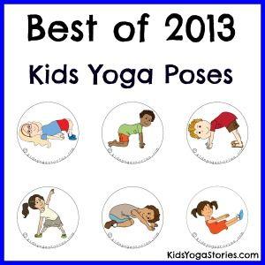 best of 2013 kids yoga poses  kids yoga poses yoga for