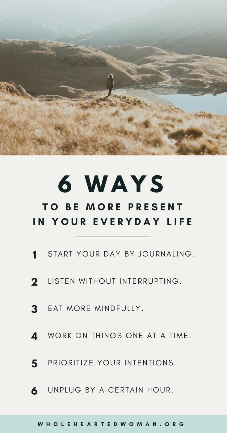 6 Möglichkeiten, in Ihrem Alltag präsenter zu sein Haben Sie jemals gezögert,...,  #Alltag #g... #personalgrowth