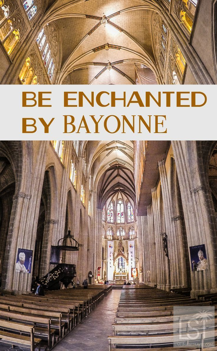 Travel to Bayonne Cathedral - one of many spectacular buildings in this Basque Country town in the region of Aquitaine, in France. Bayonne is full of history, culture and the best food the French coast can supply (so, it's pretty good then!)