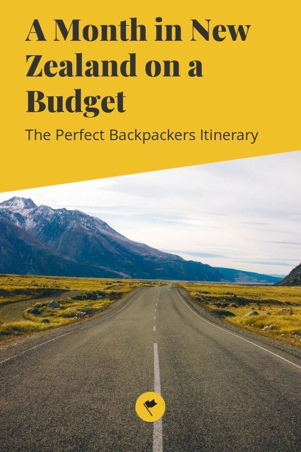 A Month in New Zealand on a Budget - The Perfect ...