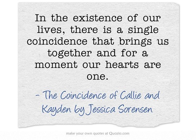 Tattoo quote, The Coincidence of Callie and Kayden