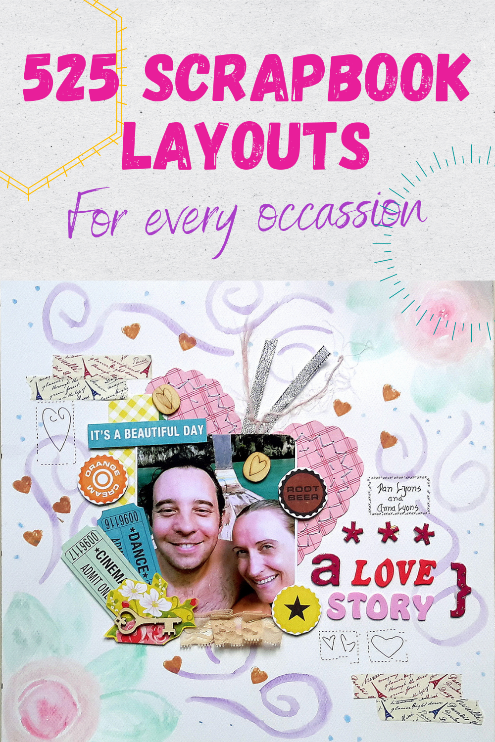 525 scrapbooking layouts for beginners. Start your next scrapbooking project with more options than you can handle.
