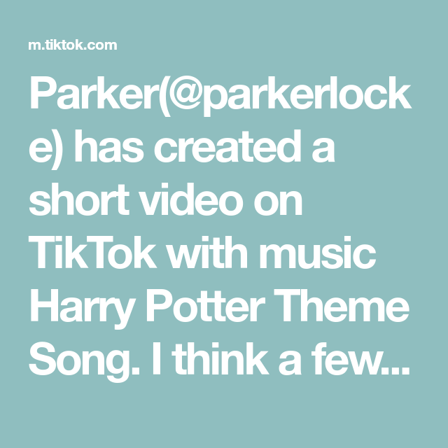 Parker Parkerlocke Has Created A Short Video On Tiktok With Music Harry Potter Theme Song I Think A Few Of Y All The Originals Harry Potter Theme Song Songs