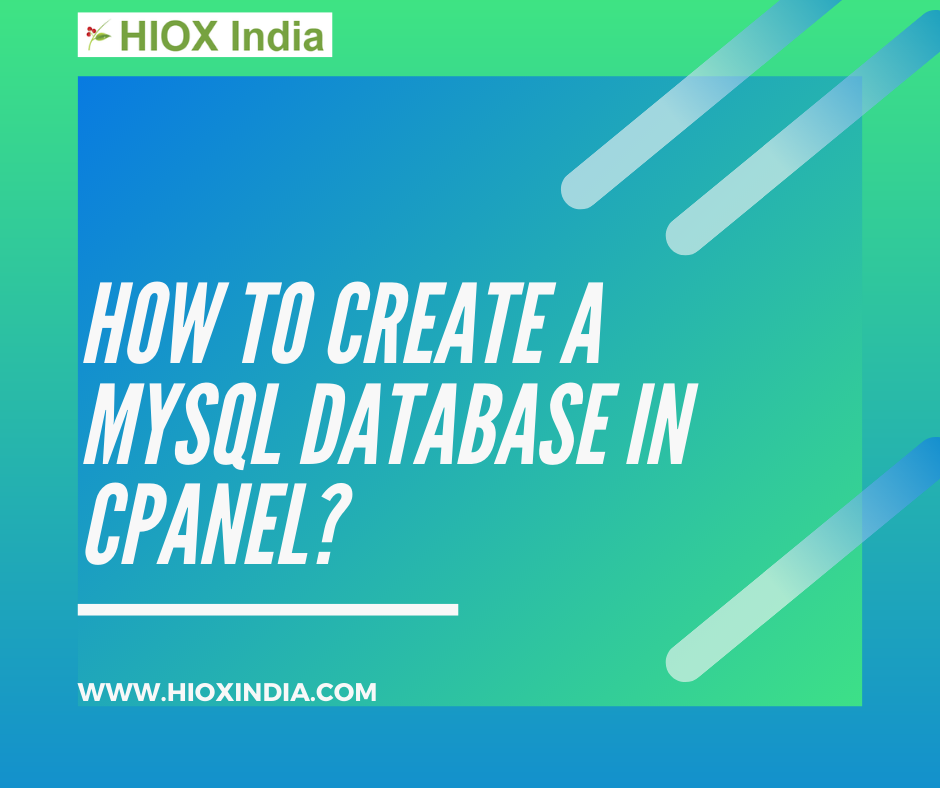 How To Create A Mysql Database In Cpanel Hioxindia Mysql Cpanel Generation