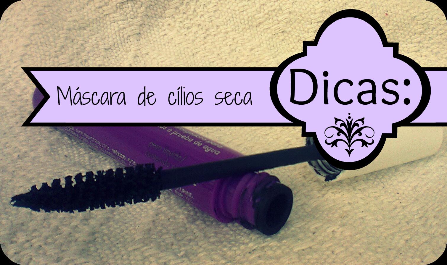 Penteadeira Feminina: Recuperar máscara de cílios seca!!