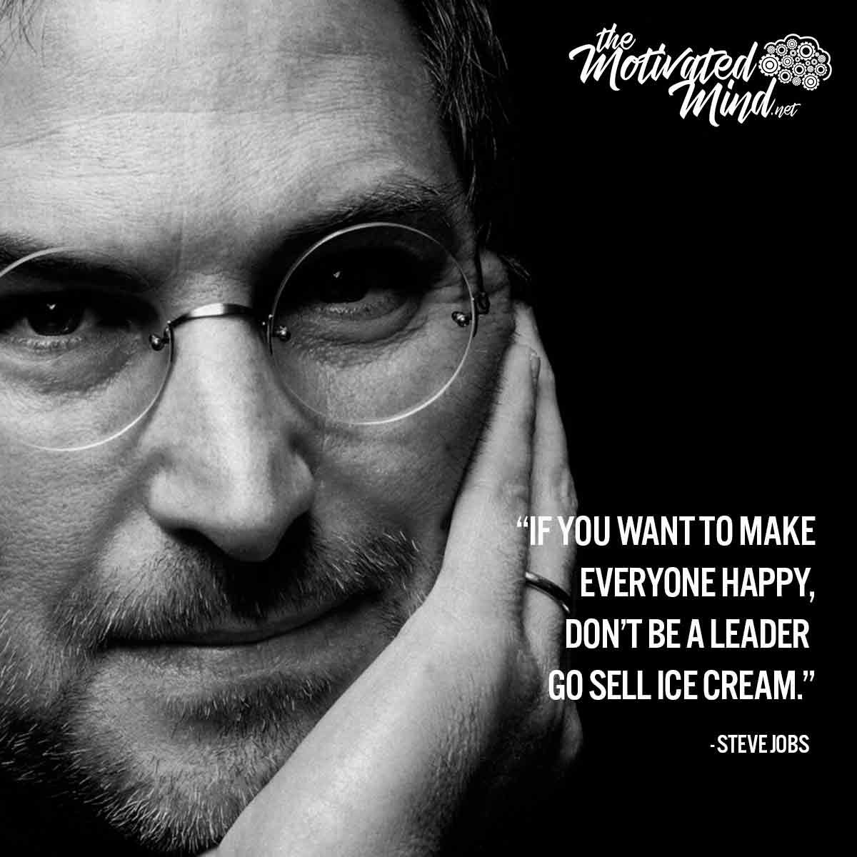 If You Want To Make Everyone Happy Don T Be A Leader Go Sell