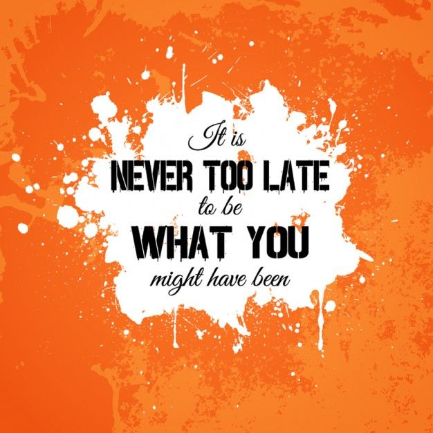 Motivational quote in grunge background Free Vector