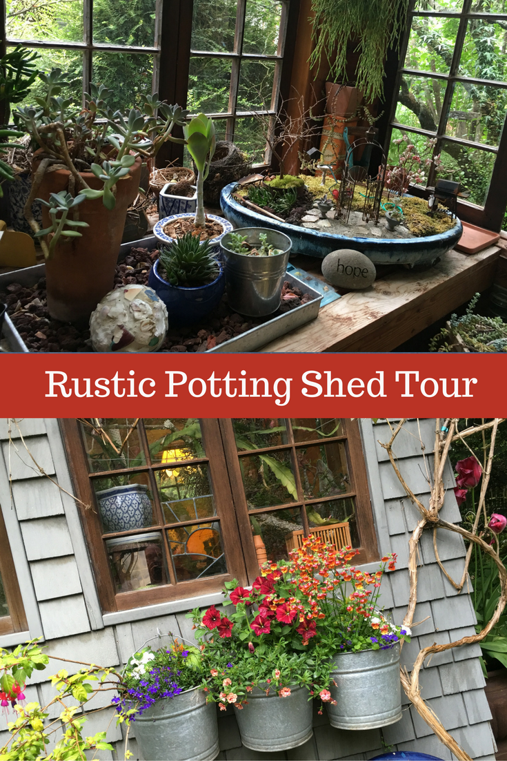 Gorgeous rustic garden potting shed take a tour gardens garden ideas workwithnaturefo